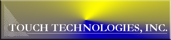 Touch Technologies. Inc.